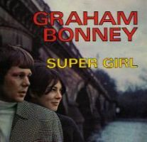 Graham Bonney Super Girl